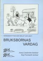 Bruksbornas vardag
