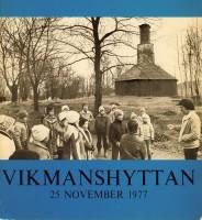 Vikmanshyttan 25 november 1977