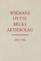 Wikmanshytte bruks akritebolag 1922-1946