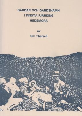 Gårdar och gårdsnamn i Finsta fjärdning Hedemora av Siv Thorsell